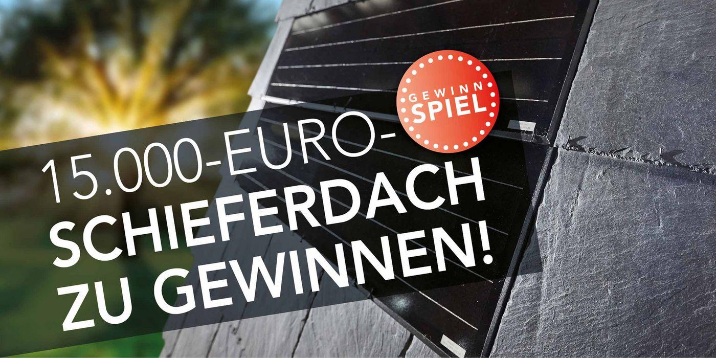 Gewinnspiel Dacheindeckung Schiefer-System Rathscheck